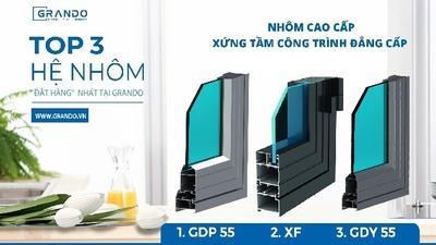 """TOP 3 CỬA NHÔM HỆ """"ĐẮT HÀNG"""" NHẤT TẠI GRANDO"""