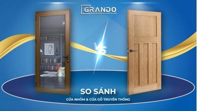 So sánh cửa nhôm và cửa gỗ truyền thống