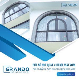 Cửa sổ mở quay 2 cánh mái vòm