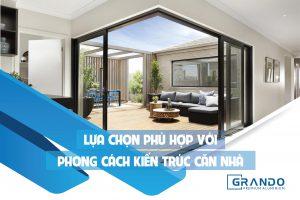 Lựa chọn phù hợp với phong cách kiến trúc căn nhà.