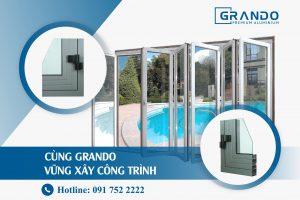Cùng Grando vững xây công trình